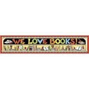 Teacher Created Resources® pre-school - 6th Grades Horizontal Banner, We Love Books