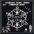 Educational Activities Learning Basic Skills Through Music CD, Volume 1