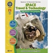 Classroom Complete Press® Space Travel and Technology Book, Grades 5th - 8th
