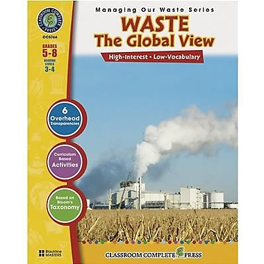 Classroom Complete Press® Waste The Global View Book, Grades 5th - 8th