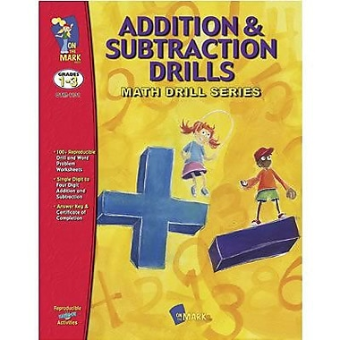 On The Mark Press® Addition and Subtraction Math Drill Book, Grades 1st - 3rd