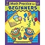 Teacher Created Resources® Math Practice For Beginners Book,