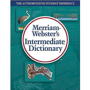 Merriam-Webster® Intermediate Dictionary