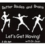 Melody House Better Bodies and Brains CD
