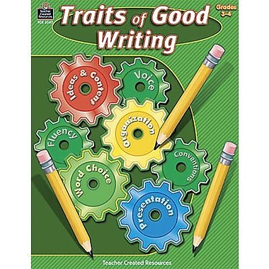 Teacher Created Resources® Traits of Good Writing Book, Grades 3rd - 4th