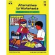 Creative Teaching Press™ Alternatives To Worksheets Resource Book, Grades Kindergarten - 4th
