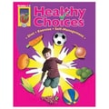 Didax® Healthy Choices Resource Book, Grades 1st - 3rd