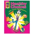 Didax® Healthy Choices Resource Book, Grades 4th - 5th