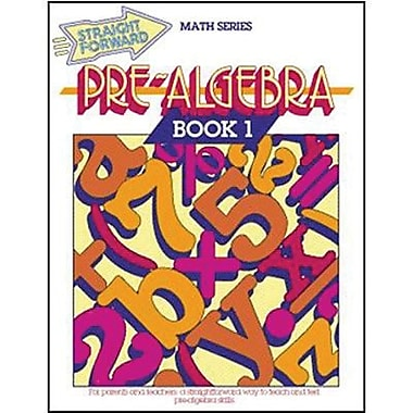 Garlic Press Advanced Straight Forward Math Pre-Algebra Book 1