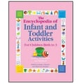 GRYPHON The Encyclopedia of Infant and Toddler Activities Book, Grades pre-school - 2nd