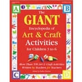 GRYPHON The GIANT Encyclopedia of Art and Craft Activity Book, Grades Pre Kindergarten - 1st