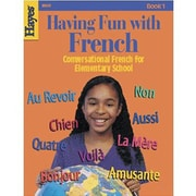 Hayes Having Fun With French Workbook, Grades 3rd - 5th