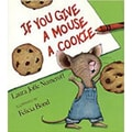 Harper Collins If You Give A Mouse A Cookie Big Book By Laura Joffe Numeroff, Grades pre-school-2nd