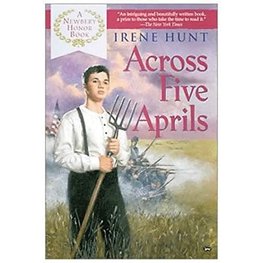 Across Five Aprils Book By Irene Hunt, Grades 4th - 12th