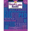 Creative Teaching Press™ Greek and Latin Roots Book, Grades 4th - 8th