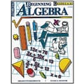 Milliken & Lorenz Educational Press Beginning Algebra Work Book, Grades 6th - 8th
