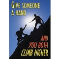 Trend Enterprises® ARGUS® Poster, Give Someone A Hand and You Both Climb Higher