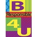 Trend Enterprises® ARGUS® Poster, B Responsible 4 U