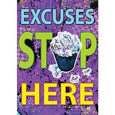 Trend Enterprises® ARGUS® Poster, Excuses Stop Here, Grades pre-kindergarten - 9