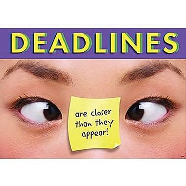 Trend Enterprises® ARGUS® Poster, Deadlines Are closer