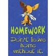 Trend Enterprises® ARGUS® Poster, Homework: Don't Leave Home