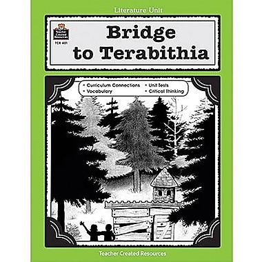 Teacher Created Resources® Using Bridge To Terabithia In Classroom Guide, Grades 5th - 8th