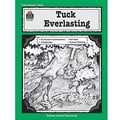 Teacher Created Resources® Using Tuck Everlasting Guide, Grades 5th - 8th