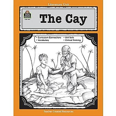 Teacher Created Resources® Using The Cay In The Classroom Guide, Grades 5th - 8th
