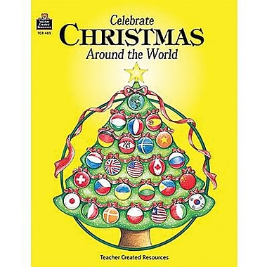 Teacher Created Resources® Celebrate Christmas Around The World, Grades Kindergarten - 8th