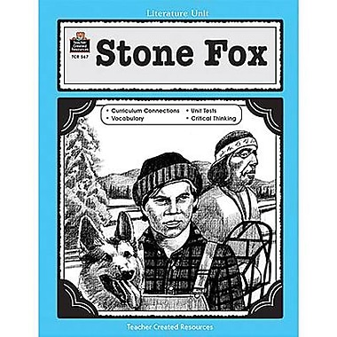 Teacher Created Resources® Using Stone Fox In The Classroom Guide, Grades 3rd - 5th