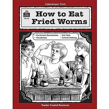 Teacher Created Resources® Using How To Eat Fried Worms Guide, Grades 3rd - 5th