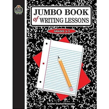Teacher Created Resources® Jumbo Book of Writing Lessons, Grades 3rd - 5th