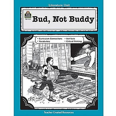 Teacher Created Resources® Using Bud Not Buddy Guide, Grades 5th - 8th