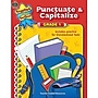 Teacher Created Resources® Punctuate and Capitalize Book, Grades