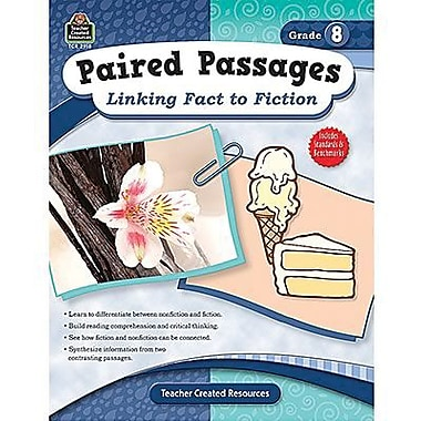 Teacher Created Resources® Paired Passages Linking Fact To Fiction Book, Grades 8th