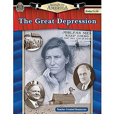 Teacher Created Resources® Spotlight On America The Great Depression Book, Grades 5th - 8th