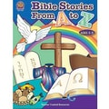 Teacher Created Resources® Bible Stories Book From A-Z, Grades Kindergarten - 3rd