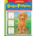 Teacher Created Resources® Learn To Draw Dogs and Puppies Book