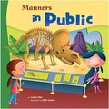 Capstone® Publishing Manners in Public Book, Grades Pres School - 2nd