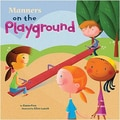 Capstone® Publishing Manners on the Playground Book, Grades Pre School - 2nd