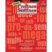 Creative Teaching Press More Prefixes and Suffixes Book, Grades 4th -6th