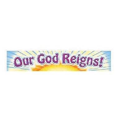 North Star Teacher Resources® Infant - 12th Grades Banner, Our God Reigns