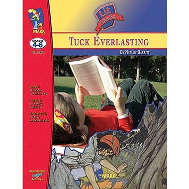 On The Mark Press® Tuck Everlasting Literature Link, Grades 4th -6th