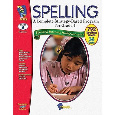 On The Mark Press® Complete Strategy Based Program Spelling Book, Grades 4th