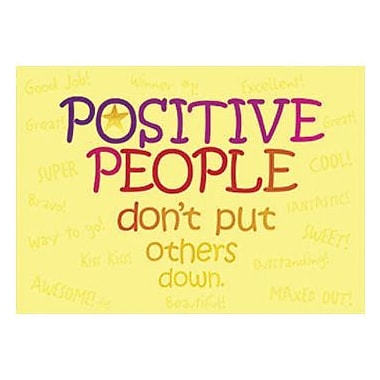 Trend Enterprises® ARGUS® Poster, Positive People Don't Put Others Down