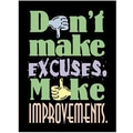 Trend Enterprises® ARGUS® Poster, Dont Make Excuses