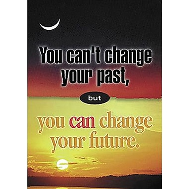 Trend Enterprises® ARGUS® Poster, You Can't Change Your Past But