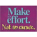 Trend Enterprises® ARGUS® Poster, Make An Effort Not An Excuse