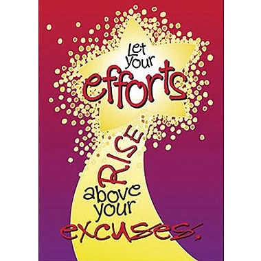 Trend Enterprises® ARGUS® Poster, Let Your Efforts Rise Above Your Excuses