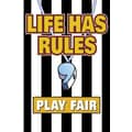 Trend Enterprises® ARGUS® Poster, Life Has Rules Play Fair